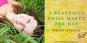 A beautiful smile makes the day
